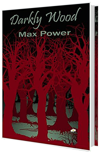 Darkly Wood - Max Power