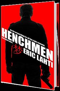 Henchmen - Eric Lahti