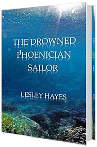The Drowned Phoenician Sailor - Lesley Hayes