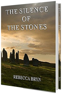 Silence of the Stones - Rebecca Bryn