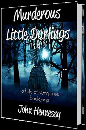 Murderous Little Darlings - John Hennessey
